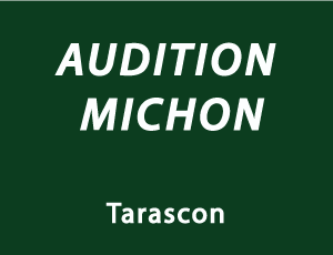 audition michon tarascon