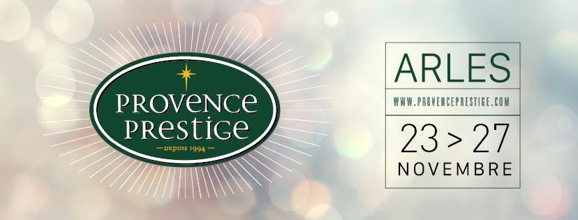 provence prestige 2017 à Arles