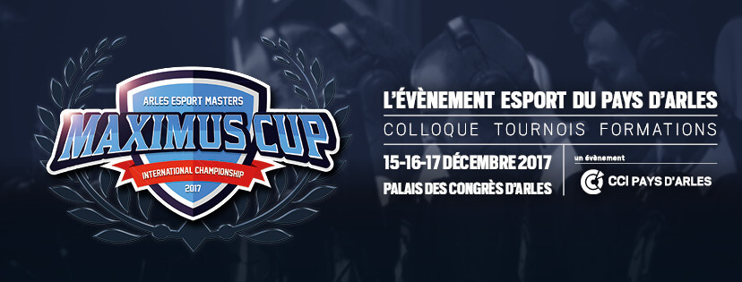 maximus cup à arles tournoi e-sport league of legends