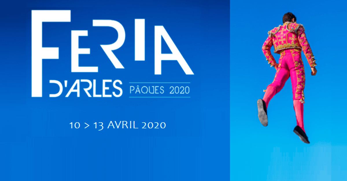 Féria de Paques 2020 à Arles, le programme des festivités