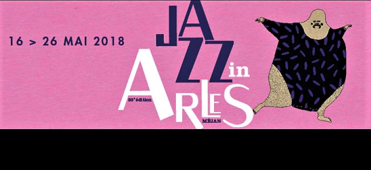 festival Jazz in Arles 2018