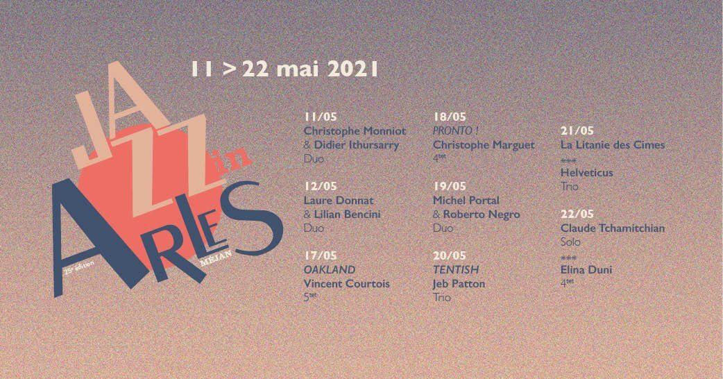 Festival Jazz in Arles 2021 à la chapelle du Méjan