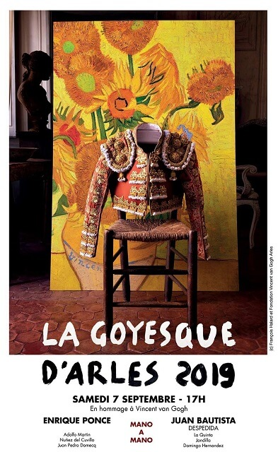 corrida goyesque Arles 2019 avec Van Gogh pour la despedida de Juan Bautista