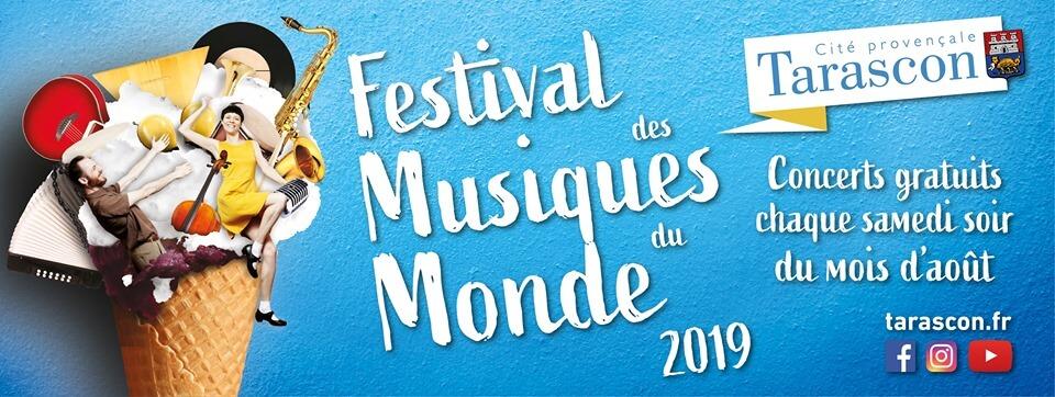 Festival des Musiques du Monde 2019 à Tarascon