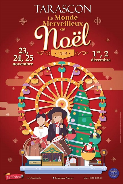 Le monde Merveilleux de Noël 2018 à Tarascon
