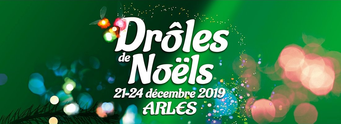 drôles de noël 2019 à Arles