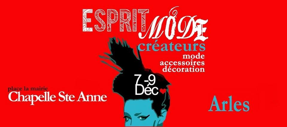 Esprit Mode 2018 salon créateurs Arles