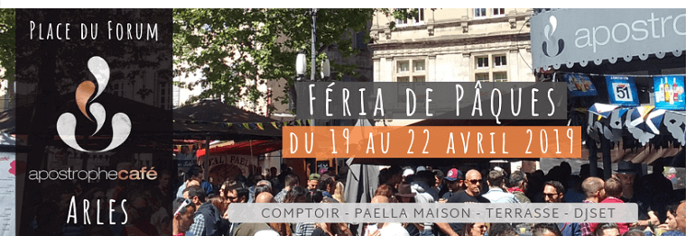 Féria d'Arles 2019 à l'apostrophe place du Forum