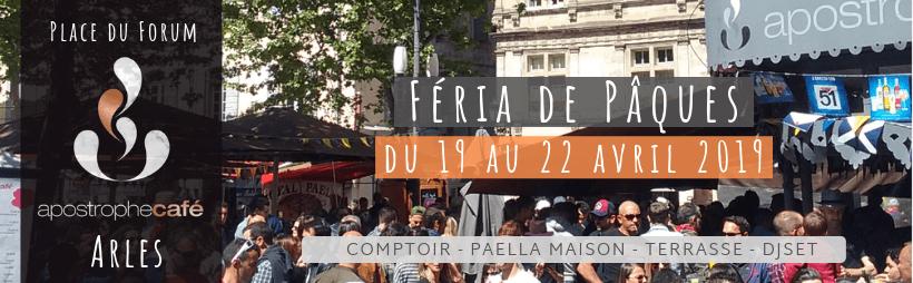 féria d'Arles 2019 à l'Apostrophe café place du Forum