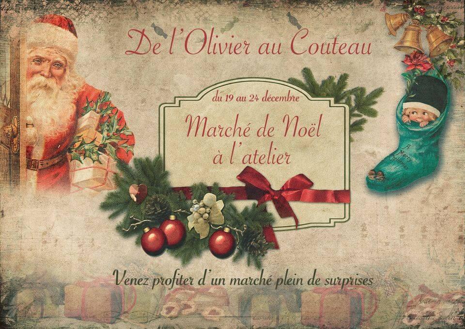 Noël à l'Atelier de l'Olivier au Couteau à Saint Rémy de Provence Alpilles
