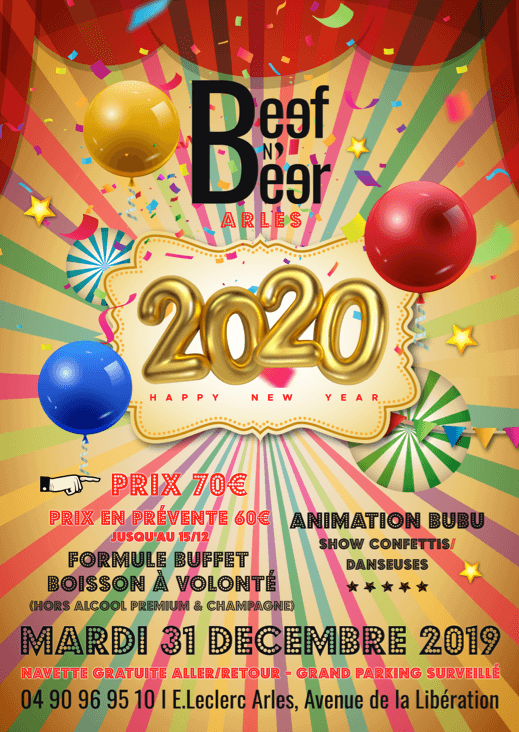 Réveillon 2020 au restaurant Beef N Beer à Arles CC Leclerc