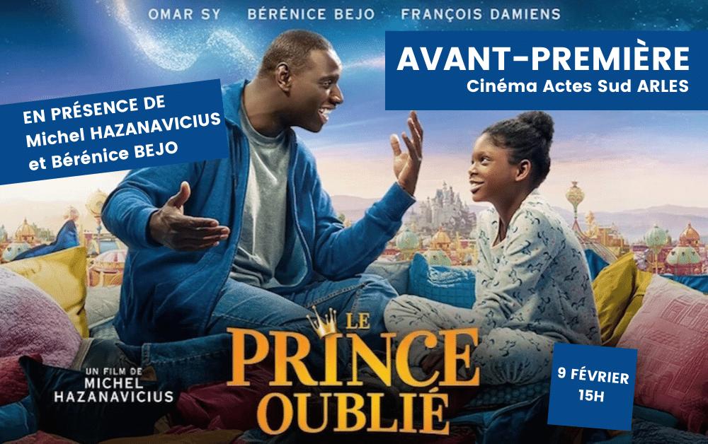 Avant première film Le Prince Oublié au cinéma Actes Sud à Arles