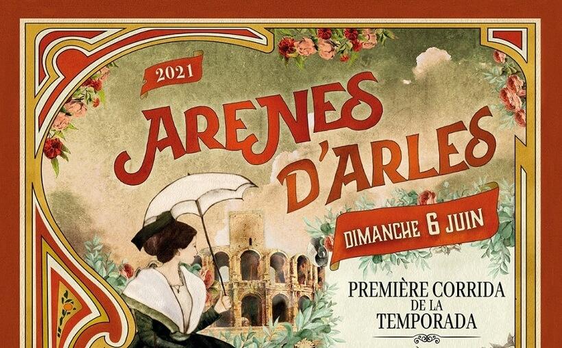 journée taurine du 6 juin 2021 aux arènes d'Arles - corrida et novillada