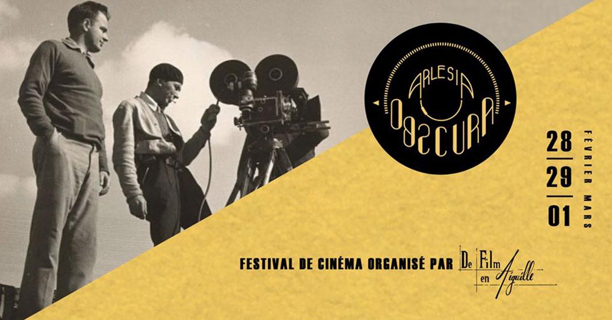 Festival de cinamé Arlesia Obscura 2020 à Arles