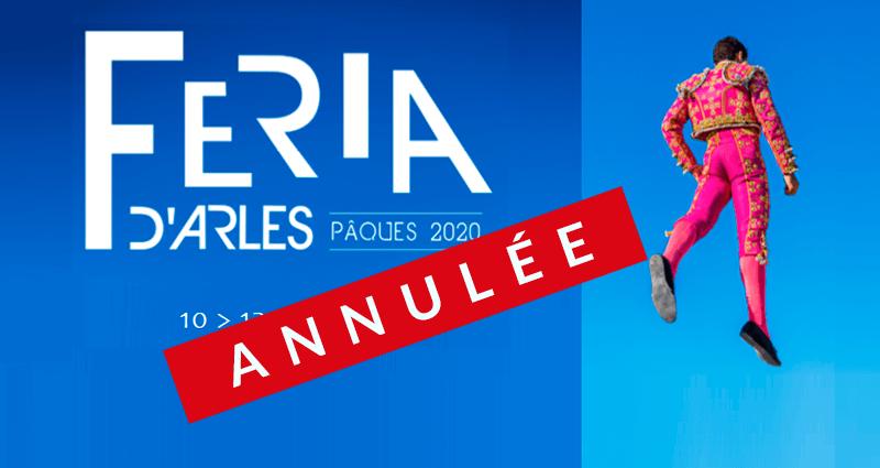 La féria de Pâques 2020 à Arles est annulée en raison de l'épidemie de coronavirus