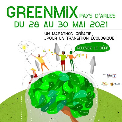 Greenmix 2021 à Arles : le marathon créatif aui service de la transition écologique en Pays d'Arles
