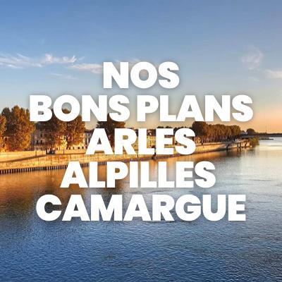 Nos Bons Plans sur Arles, Alpilles et Camargue