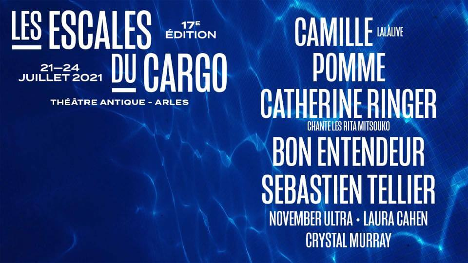Festival Les Escales du Cargo 2021 à Arles