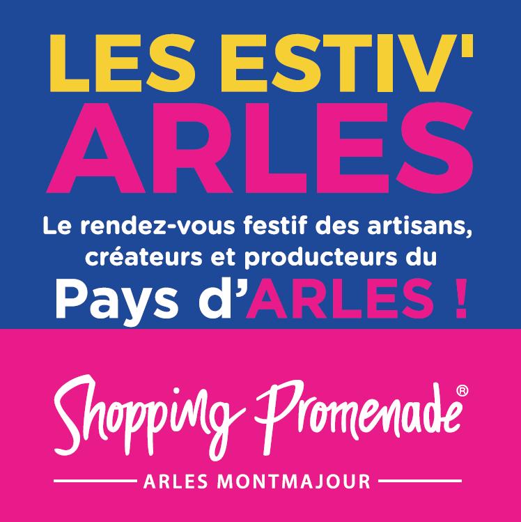 Les Estiv'Arles 2021, le rendez-vous festif des producteurs, artisans et créateurs du Pays d'Arles avec concert live, expo photo et animations