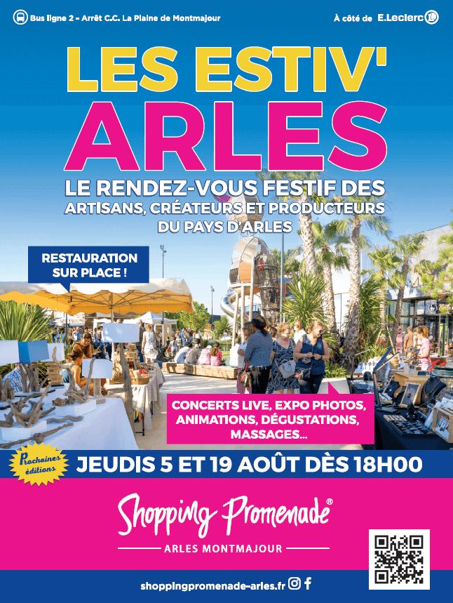 Estiv'Arles les 5 et 19 août 2021 à Shopping Promenade Arles Montamjour avec marché producteurs et créateurs du Pays d'Arles, concerts live et artistes