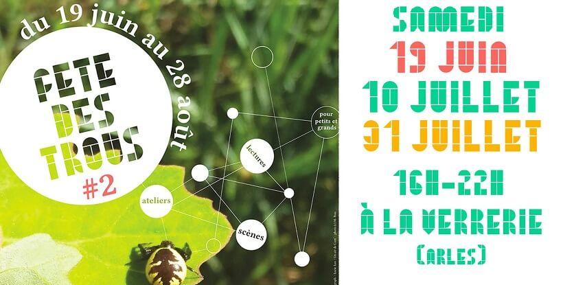 Fête des trous 2021 au tiers-lieu de la Verrerie à Arles